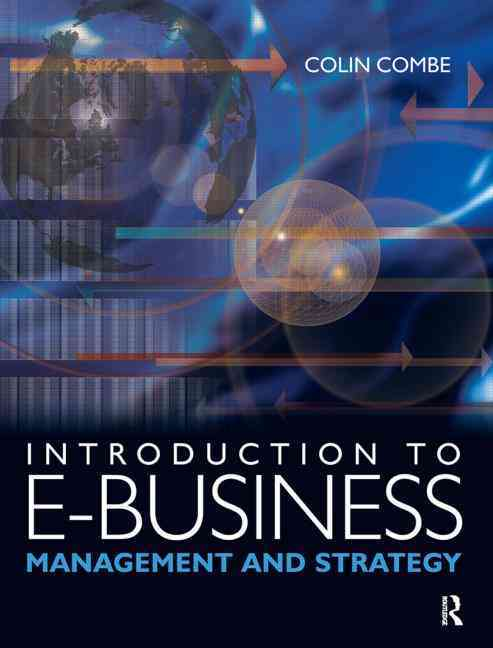 Introduction to E-business By Combe, Colin